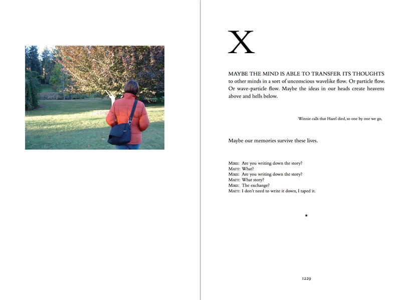 Two-page spread of the hardcover, printed version of the novel theMystery.doc by Matthew McIntosh. Verso: Snapshot of a woman walking toward a tree in an arboretum. Recto: Paragraphs of text. X.