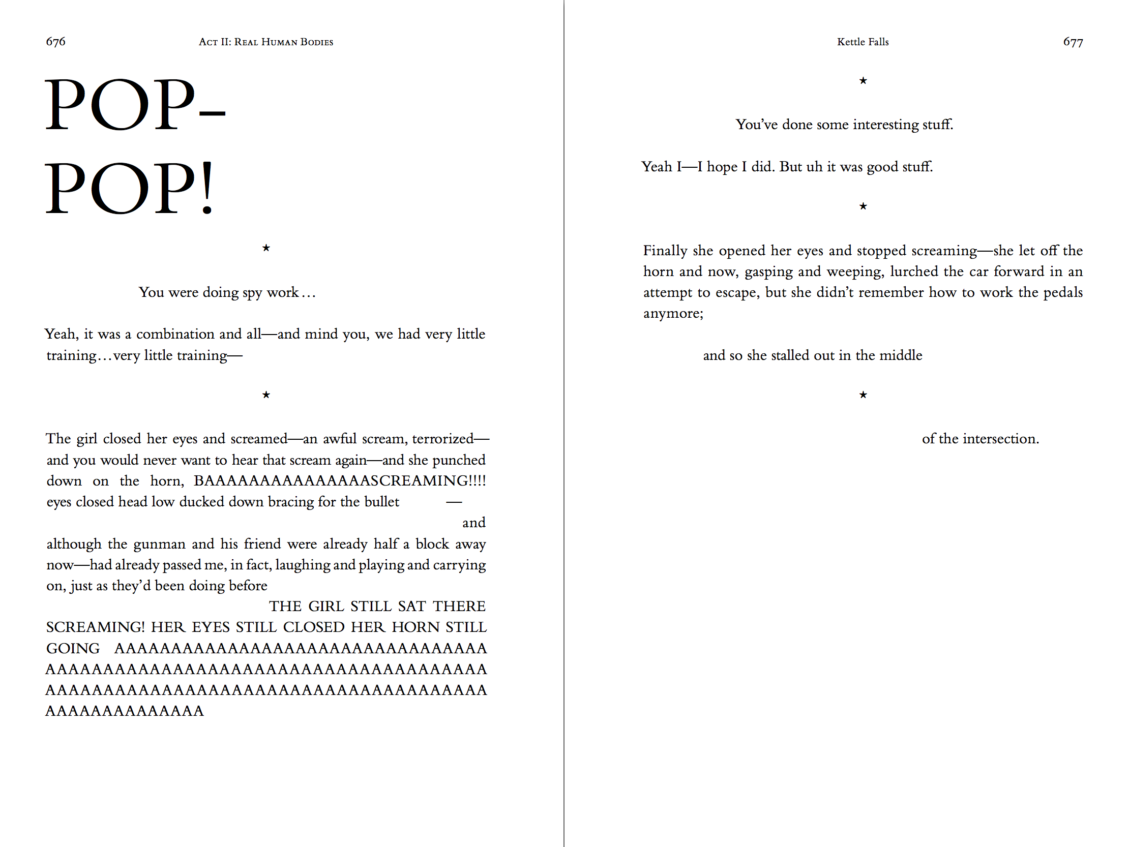 Two-page spread of the hardcover, printed version of the novel theMystery.doc by Matthew McIntosh. Verso: POP-POP! Paragraphs of text. Recto: Paragraphs of text.